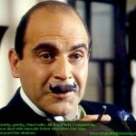 Poirot looking amused